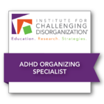 photo Level II_ADHD Organizing Badge