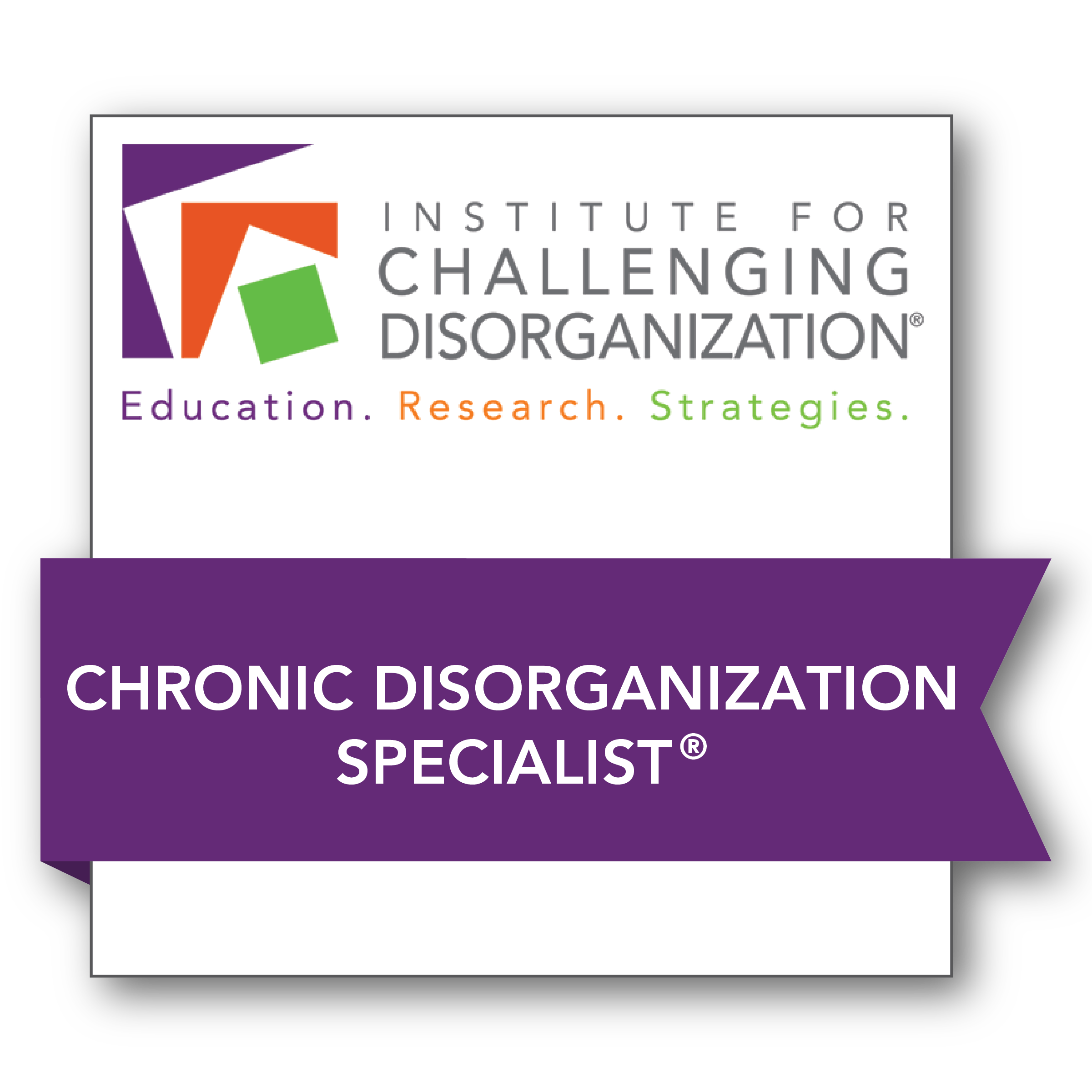 photo Level II_Chronic Disorganization Badge